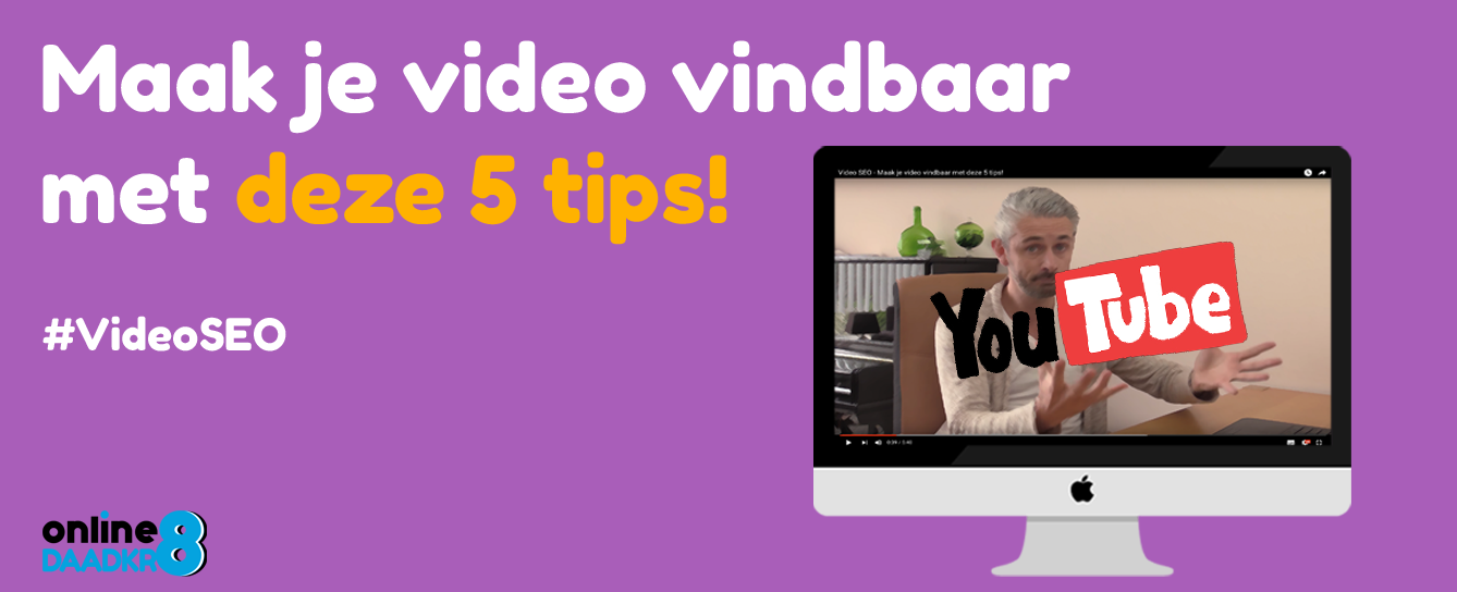 Video SEO - Wordt vindbaar met jouw video